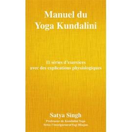Manuel de Yoga Kundalini - Satya Singh, FRANÇAIS