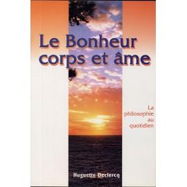 Le Bonheur corps et Âme - Amrit Kaur Huguette Declercq