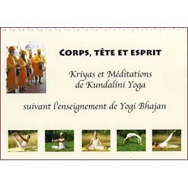 Corps, Tête et Esprit, Kriyas et Méditations de Kundalini Yoga