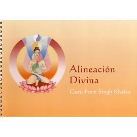 Alineación Divina - Guru Prem Singh Khalsa