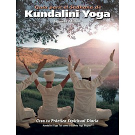 Guia para el Sadhana de Kundalini Yoga - Yogi Bhajan