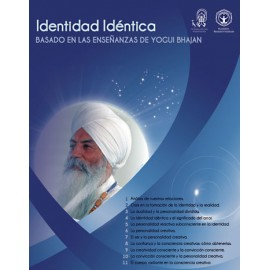 Identidad Idéntica - Yogi Bhajan