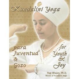 Kundalini Yoga para Juventud & Gozo - Yogi Bhajan