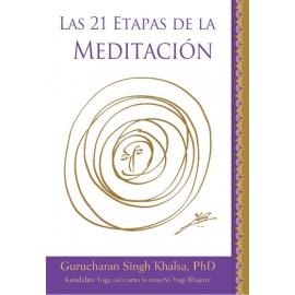 Las 21 Etapas de la Meditación - Gurucharan Singh