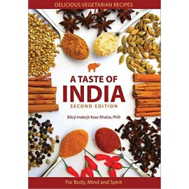 A Taste of India - Bibiji Inderjit Kaur Khalsa