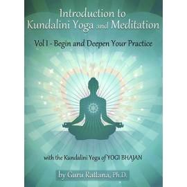 Introduction to Kundalini Yoga & Meditation, Vol. 1 - Guru Rattana, Ph.D.