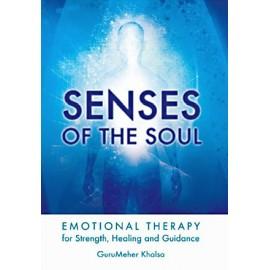 Senses of the Soul - GuruMeher Khalsa