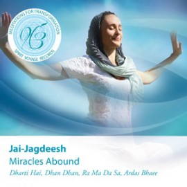 Miracles Abound: Meditations for Transformation - Jai-Jagdeesh CD