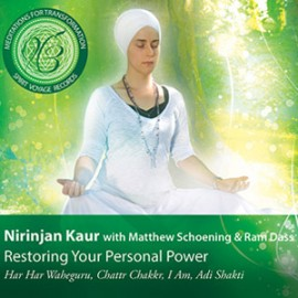 Meditation for Transformation: Restoring Your Personal Power -  Nirinjan Kaur Khalsa CD