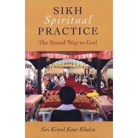 Sikh Spiritual Practice - Siri Kirpal Kaur
