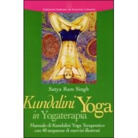 Kundalini in Yogaterapia di Satya Ram Singh