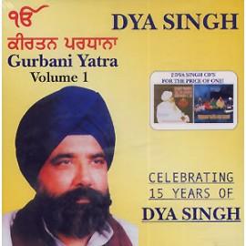 Gurbani Yatra - Dya Singh CD