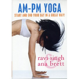 Am-Pm Yoga - Ravi Singh & Ana Brett DVD