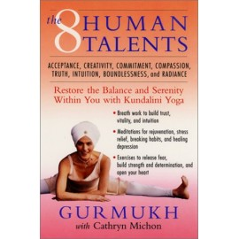 Eight Human Talents - Gurmukh Kaur