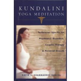 Kundalini Yoga Meditation - David S. Shannahoff-Khalsa