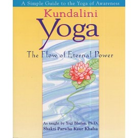 Kundalini Yoga - Flow of Eternal Power