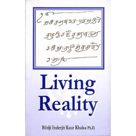 Living Reality - BibiJi Inderjit Kaur