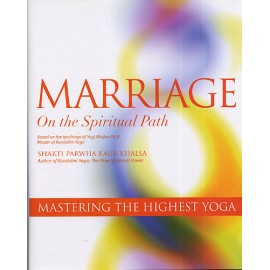 Marriage on the Spiritual Path - Shakti Parwha Kaur
