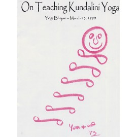 On Teaching Kundalini Yoga