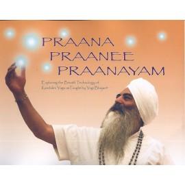 Prana Praanee Praanayam - HariJot Kaur