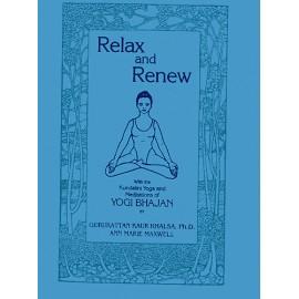 Relax and Renew - Guru Rattana Kaur