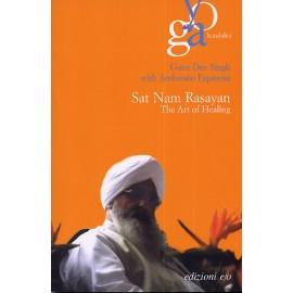 Sat Nam Rasayan, The Healing Art - Guru Dev Singh & Ambrosio Espinosa