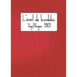 L'Éveil de Kundalini - Yogi Bhajan 1969
