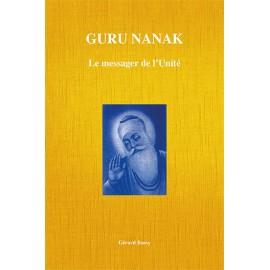 Guru Nanak - Le Messager de L'Unité