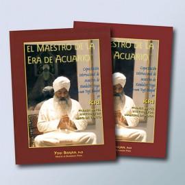 El Maestro de la Era de Acuariano - Yogi Bhajan