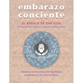 Embarazo Conciente, Libro - Tarn Taran Kaur Khalsa