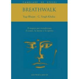 Breathwalk - Yogi Bhajan - Gurucharan Singh Khalsa
