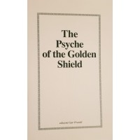 The Psyche of the Golden Shield