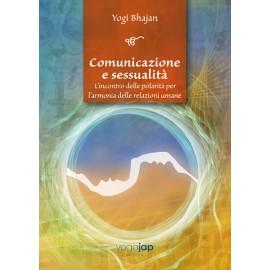 Comunicazione e Sessualità – l'incontro Delle Polarità Per l'armonia Delle Delazioni Umane