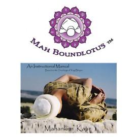 Bound Lotus Manual - Mahankirn Kaur