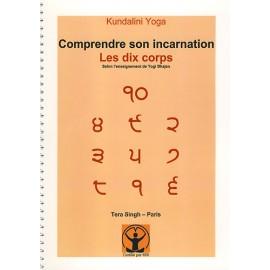 Comprendre son Incarnation - Tera Singh