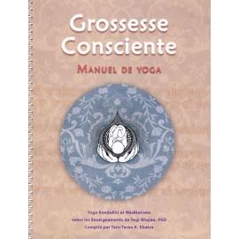La Grossesse Consciente Francais, Vol.II