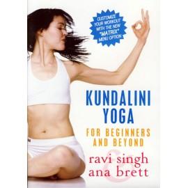 Kundalini Yoga for Beginners and Beyond