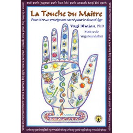 La Touche du Mâitre - Yogi Bhajan