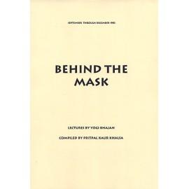 Behind The Mask - Yogi Bhajan