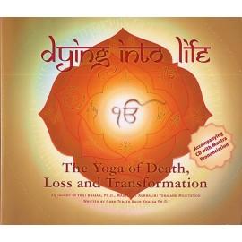 Dying into Life - Guru Terath Kaur