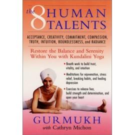 Eight Human Talents - Gurmukh Kaur