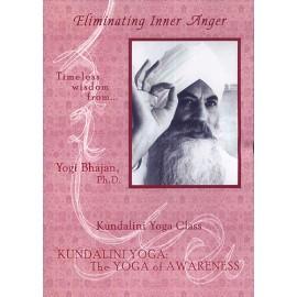Eliminating Inner Anger-Yogi Bhajan DVD